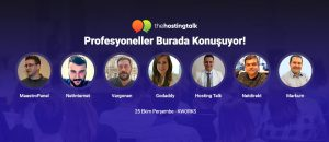 Hosting & Cloud Profesyonelleri Hosting Talk'ta Buluşuyor