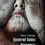 sizofreni_yalniz_oynanmaz